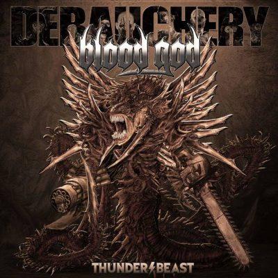 DEBAUCHERY - Vs. Blood God - Thunderbeast