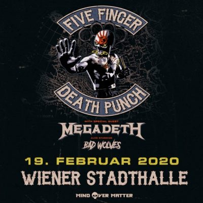 FIVE FINGER DEATH PUNCH, MEGADETH, BAD WOLVES