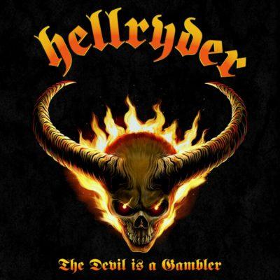 HELLRYDER - The Devil Is A Gambler