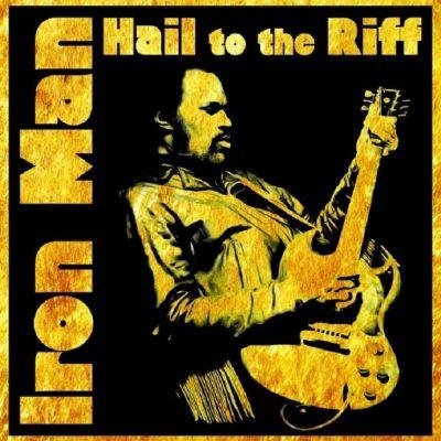 IRON MAN - Hail To The Riff