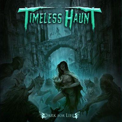 TIMELESS HAUNT - Dark Of Life