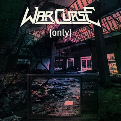 """WARCURSE - Covern Kult-Klassiker """"Only"""""""