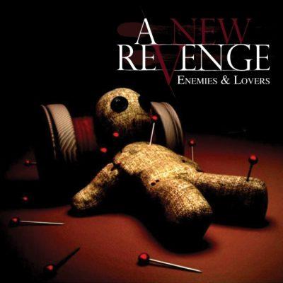 A NEW REVENGE - Enemies & Lovers