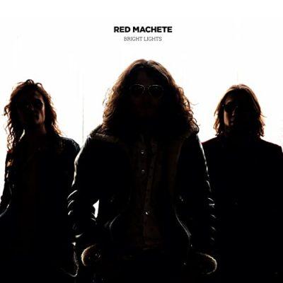 RED MACHETE - Bright Lights