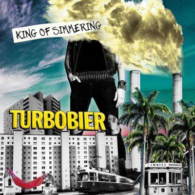 TURBOBIER - King Of Simmering